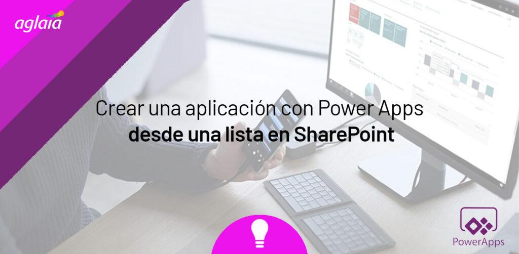 Crear una aplicación con Power Apps desde una lista en SharePoint