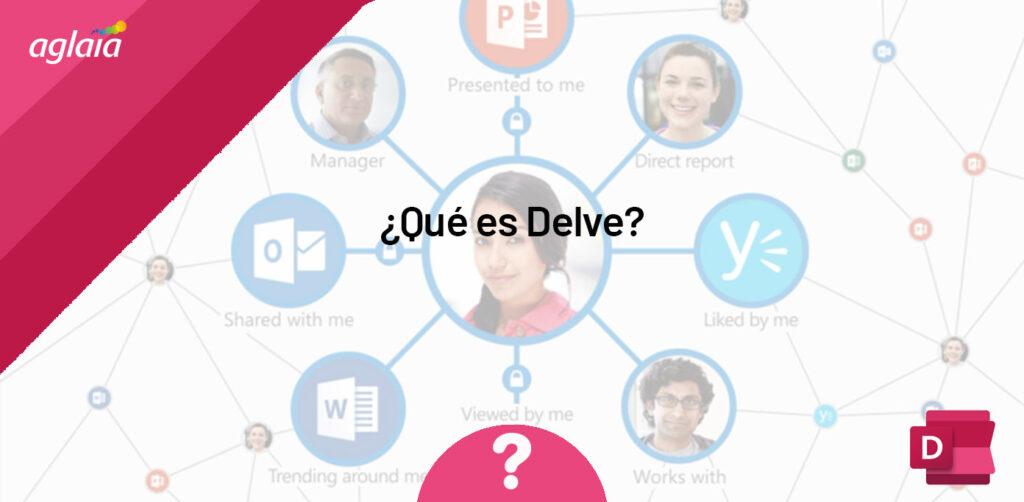 ¿Qué es Delve?