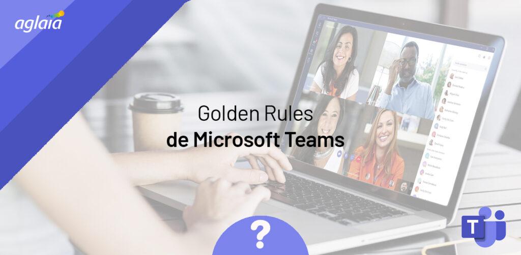 Golden Rules de Microsoft Teams